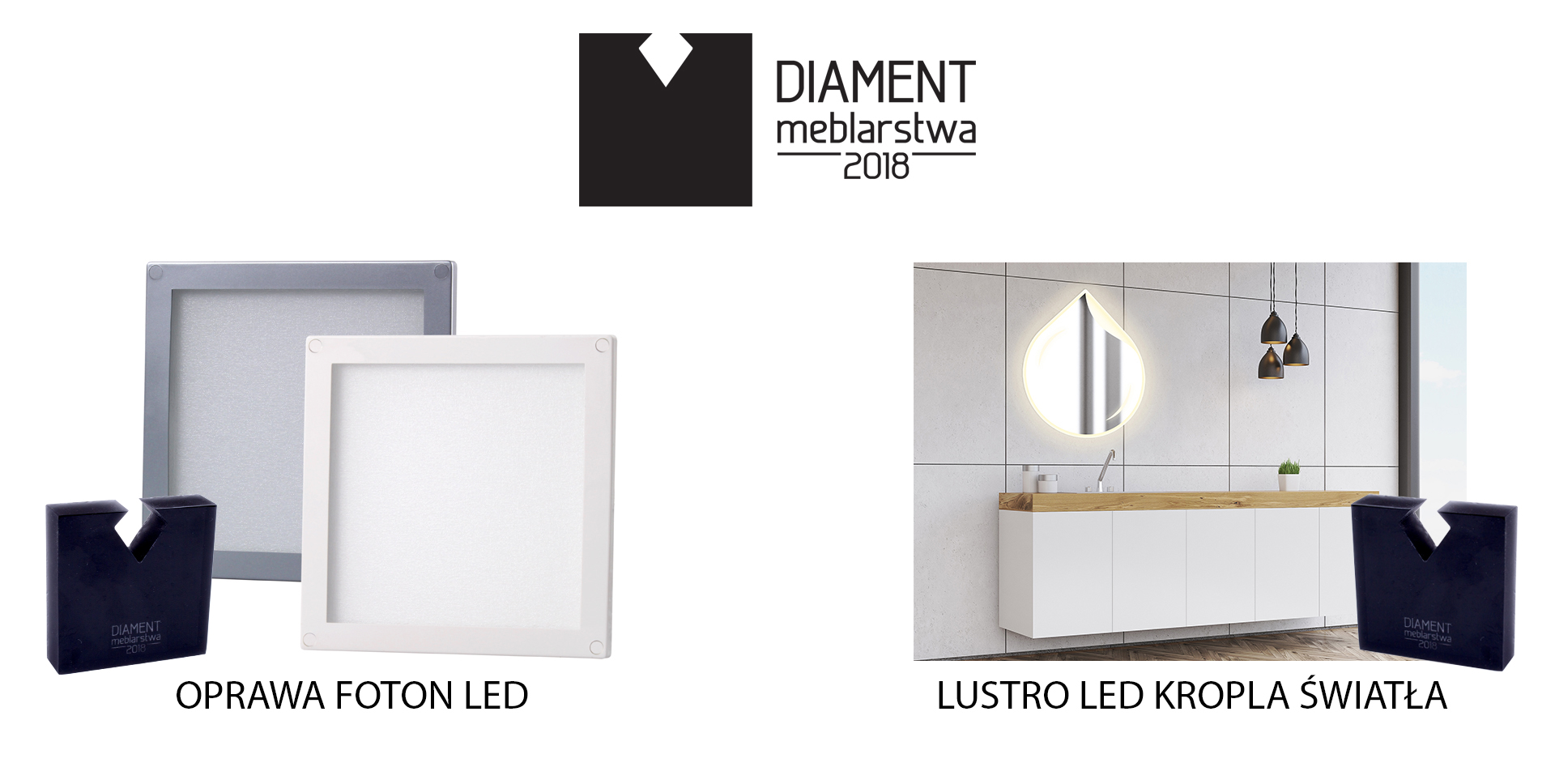 Diament meblarstwa - nagroda dla producent oświetlenia LED do mebli i wnętrz